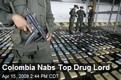Colombia Nabs Top Drug Lord