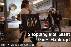 Shopping Mall Giant Goes Bankrupt