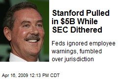 Stanford Pulled in $5B While SEC Dithered