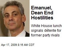 Emanuel, Dean End Hostilities