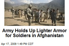 Army Holds Up Lighter Armor for Soldiers in Afghanistan
