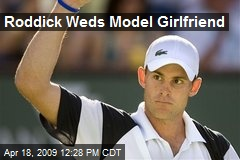 Roddick Weds Model Girlfriend
