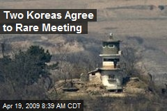 Two Koreas Agree to Rare Meeting