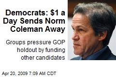 Democrats: $1 a Day Sends Norm Coleman Away
