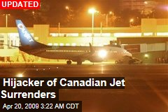 Hijacker of Canadian Jet Surrenders