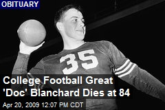College Football Great 'Doc' Blanchard Dies at 84