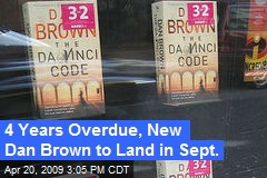 4 Years Overdue, New Dan Brown to Land in Sept.