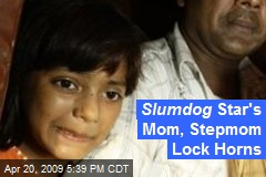 Slumdog Star's Mom, Stepmom Lock Horns