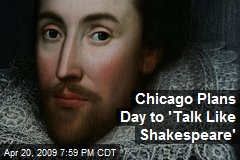Chicago Plans Day to 'Talk Like Shakespeare'