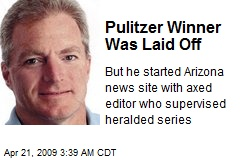 Pulitzer Winner Was Laid Off