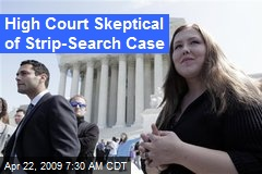 High Court Skeptical of Strip-Search Case