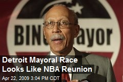 Detroit Mayoral Race Looks Like NBA Reunion