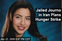 Jailed Journo in Iran Plans Hunger Strike