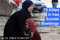 73 Killed in Iraq Suicide Bombings