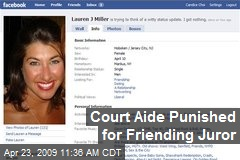 Court Aide Punished for Friending Juror