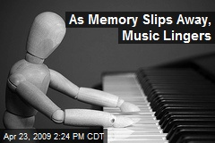 As Memory Slips Away, Music Lingers