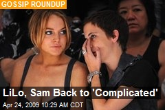 LiLo, Sam Back to 'Complicated'