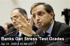 Banks Get Stress Test Grades