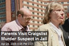 Parents Visit Craigslist Murder Suspect in Jail