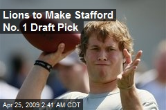 Lions to Make Stafford No. 1 Draft Pick