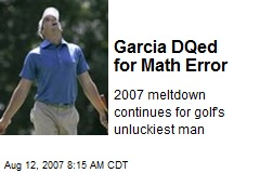 Garcia DQed for Math Error