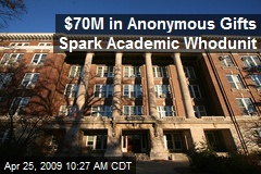 $70M in Anonymous Gifts Spark Academic Whodunit