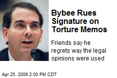 Bybee Rues Signature on Torture Memos