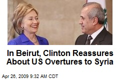 In Beirut, Clinton Reassures About US Overtures to Syria