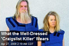 What the Well-Dressed 'Craigslist Killer' Wears