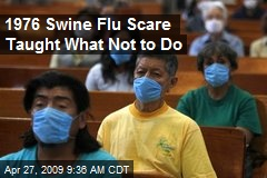 1976 Swine Flu Scare Taught What Not to Do