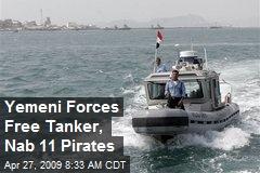 Yemeni Forces Free Tanker, Nab 11 Pirates
