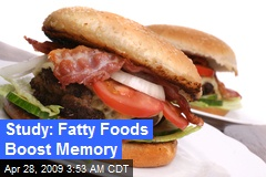 Study: Fatty Foods Boost Memory