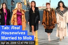 Tab: Real Housewives Married to Mob