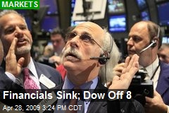 Financials Sink; Dow Off 8