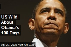US Wild About Obama's 100 Days