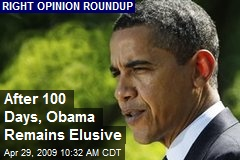 After 100 Days, Obama Remains Elusive