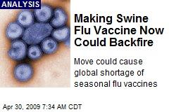 Making Swine Flu Vaccine Now Could Backfire