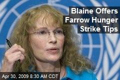 Blaine Offers Farrow Hunger Strike Tips