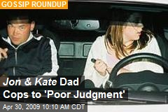 Jon & Kate Dad Cops to 'Poor Judgment'