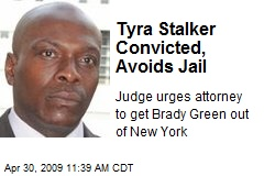 Tyra Stalker Convicted, Avoids Jail