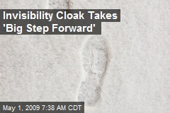 Invisibility Cloak Takes 'Big Step Forward'