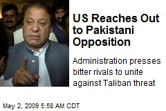 US Reaches Out to Pakistani Opposition