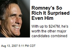 Romney's So Rich It Surprised Even Him