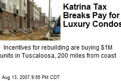 Katrina Tax Breaks Pay for Luxury Condos