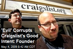 'Evil' Corrupts Craigslist's Good Intent: Founder