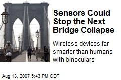 Sensors Could Stop the Next Bridge Collapse