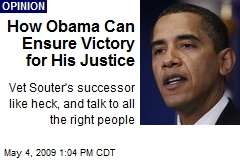 How Obama Can Ensure Victory for His Justice