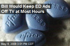 Bill Would Keep ED Ads Off TV at Most Hours