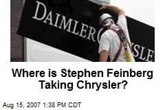Where is Stephen Feinberg Taking Chrysler?