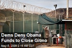 Dems Deny Obama Funds to Close Gitmo